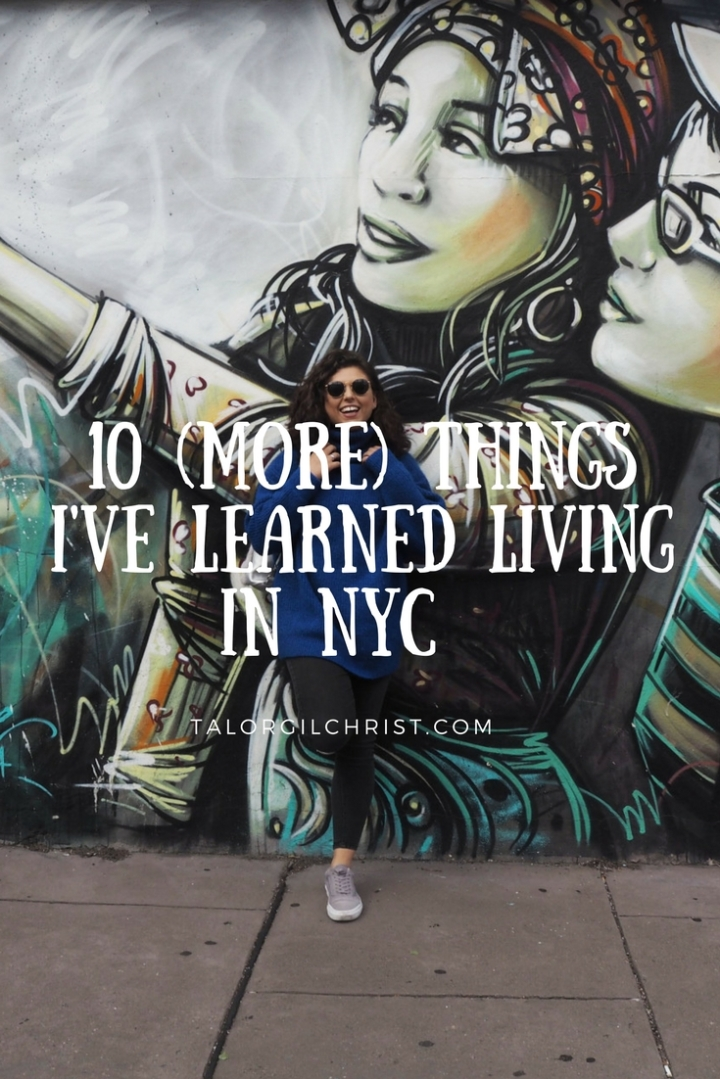 10 things I have learned living in NYC.
