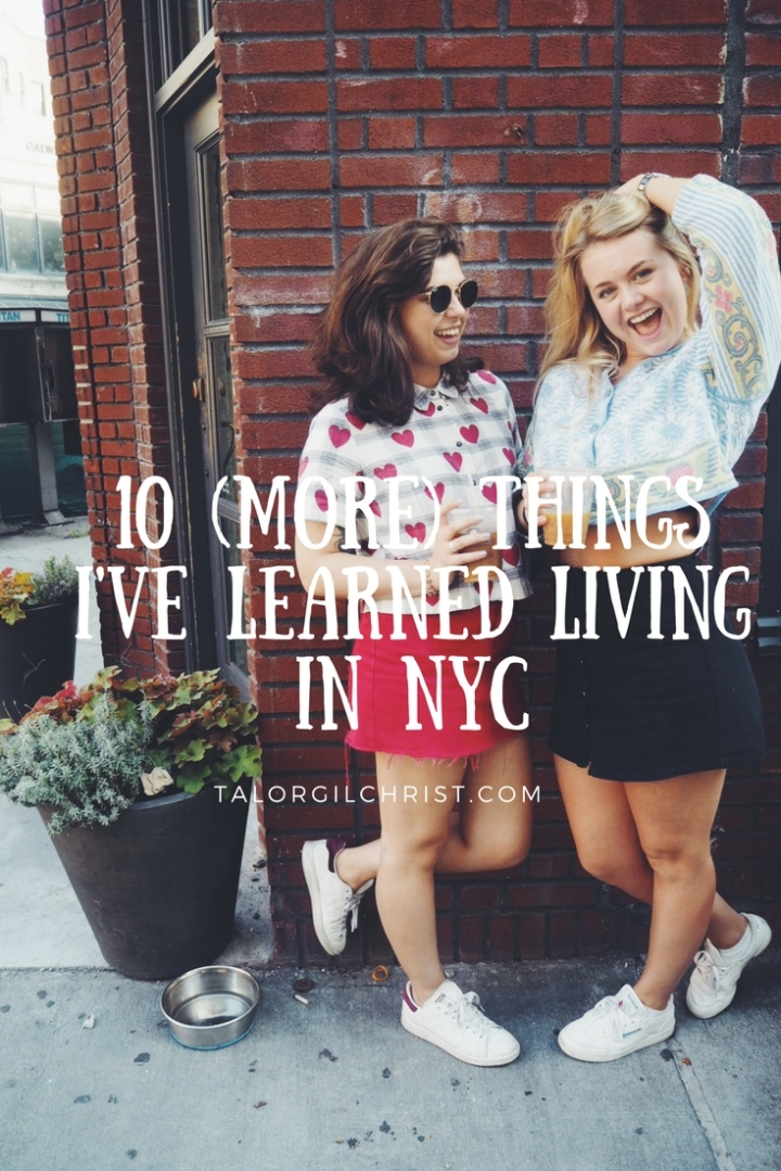 10 things I have learned living in NYC. (2)