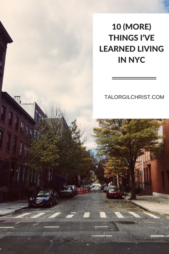 10 things I have learned living in NYC. (11)
